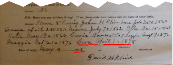 In May of 1898, David Kline reported that his youngest daughter, Cora, was born on April 1st, 1878.